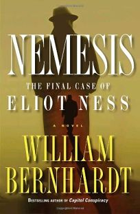 Nemesis: The Final Case of Eliot Ness