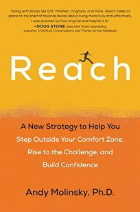 Reach: A New Strategy to Help You Step Outside Your Comfort Zone