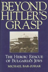Beyond Hitlers Grasp