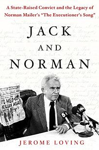 Nonfiction book review welcome to paradise now go to hell by jack and norman a state raised convict and the legacy of norman mailers the executioners song fandeluxe PDF
