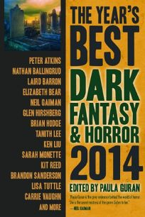 The Year's Best Dark Fantasy and Horror: 2014