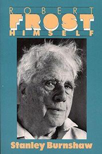 Robert Frost Himself