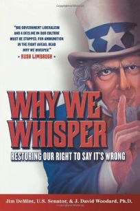 Why We Whisper: Restoring Our Right to Say Its Wrong