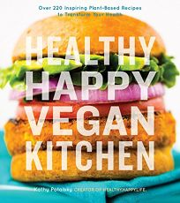 Happy Healthy Vegan Kitchen
