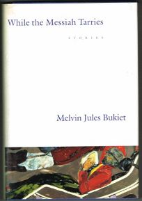 While the Messiah Tarries: Selected Poems