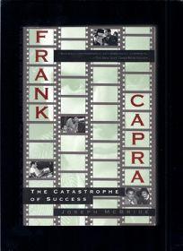 Frank Capra: The Catastophe of Success