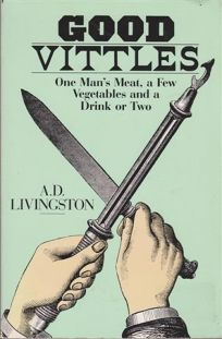 Good Vittles: One Mans Meat