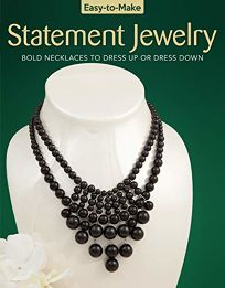 Statement Jewelry: Bold Necklaces to Dress Up or Dress Down