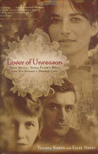 Lover of Unreason: Assia Wevill