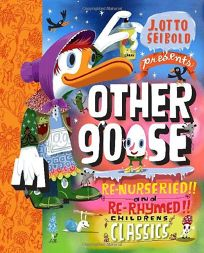 Other Goose: Re-Nurseried and Re-Rhymed Childrens Classics
