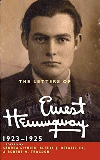 The Letters of Ernest Hemingway: Volume 2: 1923–1925