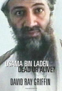 Osama bin Laden: Dead or Alive?