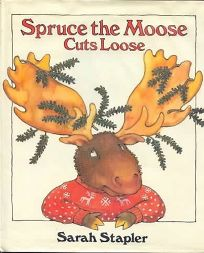 Spruce Moose Cuts Loose