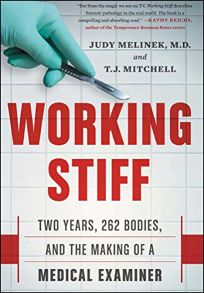 Working Stiff: Two Years