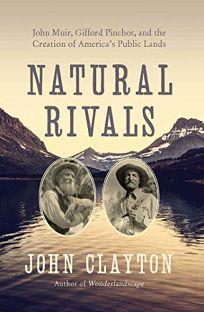 Natural Rivals: John Muir