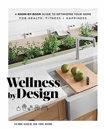 Wellness by Design: A Room-by-Room Guide to Optimizing Your Home for Health