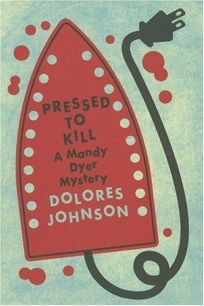 Pressed to Kill: A Mandy Dyer Mystery