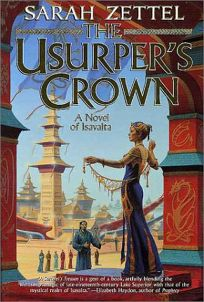 THE USURPERS CROWN: A Novel of Isavalta