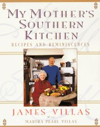 My Mothers Southern Kitchen: Recipes and Reminiscences