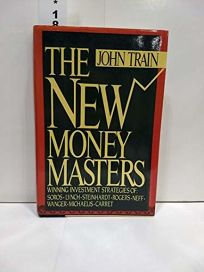 The New Money Masters: Winning Investment Strategies of Soros