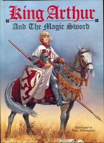 King Arthur and the Magic Sword