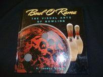 Bowl-O-Rama: The Visual Arts of Bowling