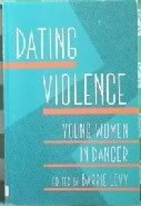 Dating Violence: Young Women in Danger