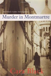 Murder in Montmartre: An Aime Leduc Investigation