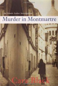Murder in Montmartre: An Aime Leduc Investigation