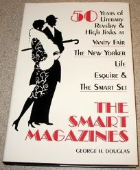 The Smart Magazines: 50 Years of Literary Revelry and High Jinks at Vanity Fair