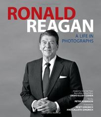 Ronald Reagan: A Life in Photographs