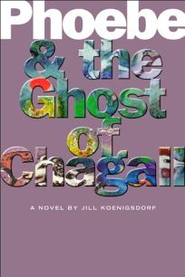 Phoebe and the Ghost of Chagall