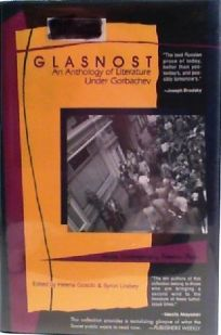 Glasnost: An Anthology of Russian Literature Under Gorbachev