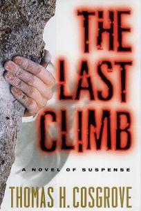 The Last Climb: A Novel of Suspense