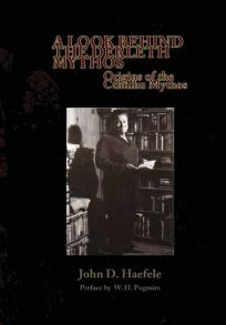 A Look Behind the Derleth Mythos: Origins of the Cthulhu Mythos