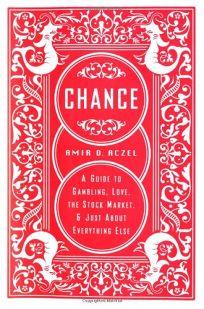 CHANCE: A Guide to Gambling