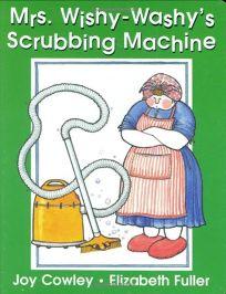 Mrs. Wishy-Washys Scrubbing Machine
