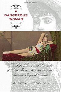 Dangerous Woman: The Life