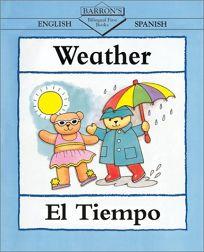 Weather/El Tiempo Weather/El Tiempo = Weather