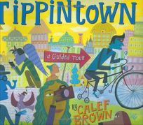 TIPPINTOWN: A Guided Tour