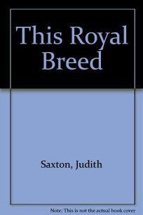This Royal Breed