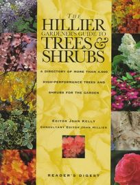 The Hillier Gardeners Guide to Trees and Shrubs