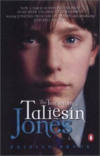 THE TESTIMONY OF TALIESIN JONES