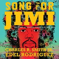 Song for Jimi: The Story of Guitar Legend Jimi Hendrix