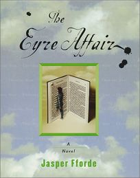 THE EYRE AFFAIR: A Novel