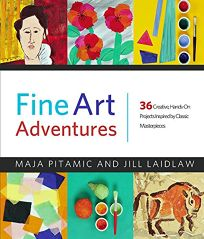 Fine Art Adventures: 36 Creative