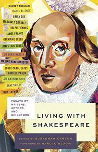 Living with Shakespeare: Essays by Writers