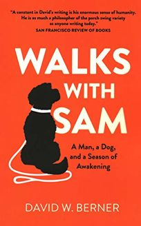 Walks with Sam: A Man