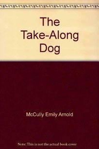 The Take-Along Dog