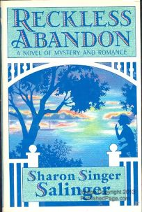 Reckless Abandon: A Novel of Mystery and Romance